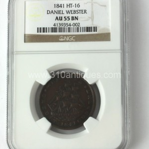 1841 HT-16 Daniel Webster NGC AU55 BN Brown Hard Times Token Obverse