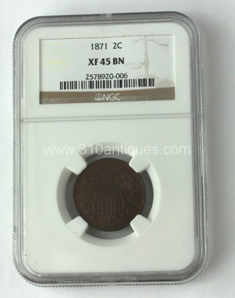 1871 2c two cent NGC XF45 BN Brown Obverse